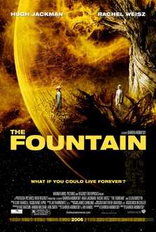 Película La fuente de la vida (The Fountain)